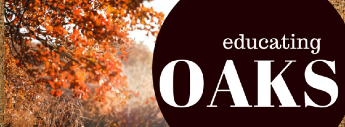 Educating Oaks